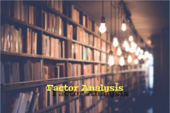Faktör Analizi Nedir? Nasıl Uygulanır?