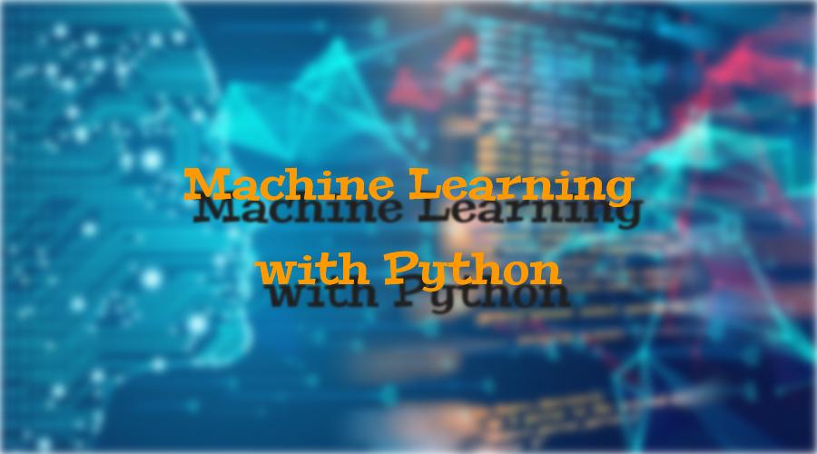 Python ile Makine Öğrenmesi (Machine Learning) Eğitimi