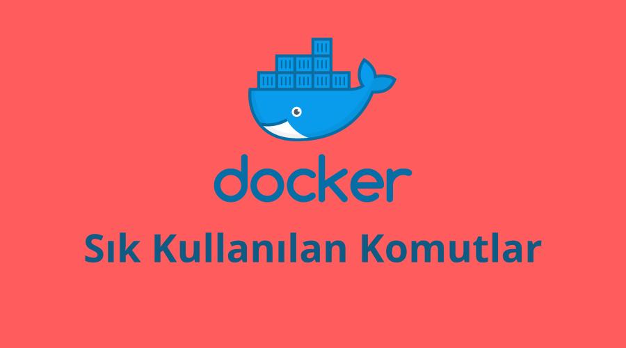 Docker Sık Kullanılan Komutlar-1