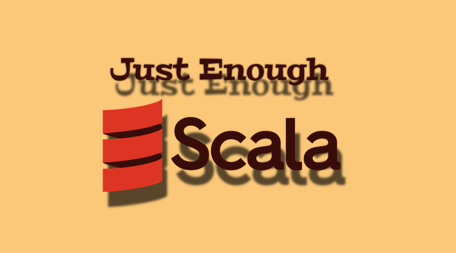 Scala Eğitimi Başlangıç (Just Enough Scala)