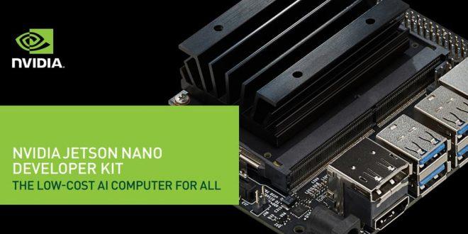 Yapay Zeka Uygulama Geliştirme Kartı: NVIDIA JETSON NANO-2