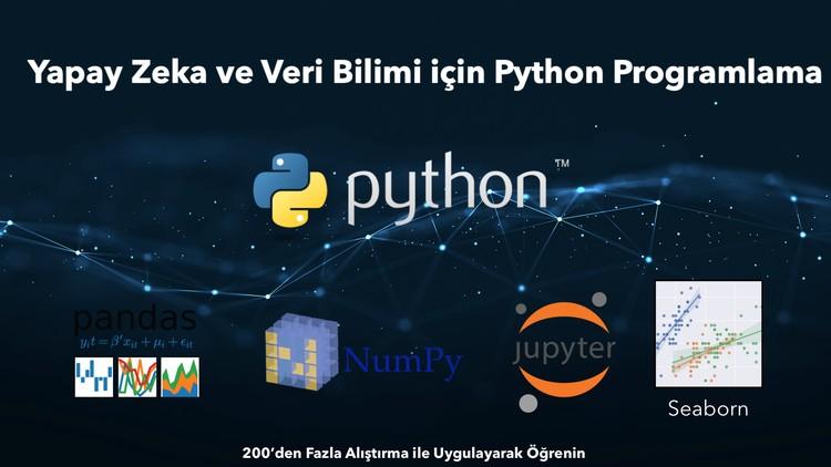 Python: Yapay Zeka ve Veri Bilimi için Python Programlama